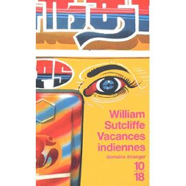 Vacances indiennes William Sutcliffe Livre: Vacances indiennes (William Sutcliffe, 1997)