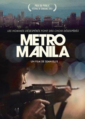 Metro Manila film 2013 Philippines Cinéma: 10 films à voir avant de partir en Asie du Sud Est