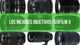 Los mejores objetivos Fujifilm X