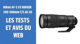 test Nikon AF-S FX NIKKOR 200-500mm f5.6E ED