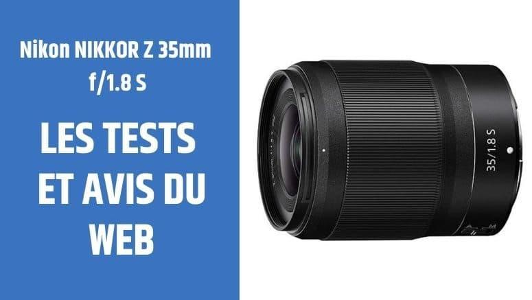 test Nikon NIKKOR Z 35mm f1.8 S