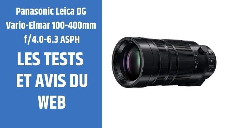 test Panasonic Leica DG Vario-Elmar 100-400mm f4.0-6.3 ASPH