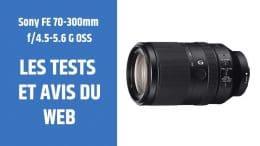 test Sony FE 70-300mm f4.5-5.6 G OSS